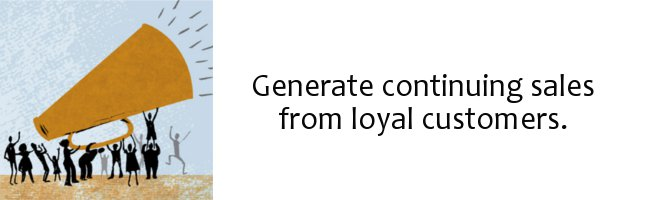 Loyal Customers Generate Sales